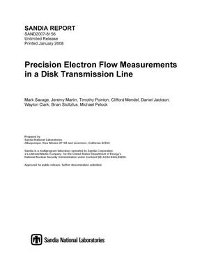 Primary view of object titled 'Precision electron flow measurements in a disk transmission line.'.