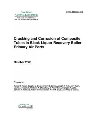 Primary view of object titled 'Cracking and Corrosion of Composite Tubes in Black Liquor Recovery Boiler Primary Air Ports'.