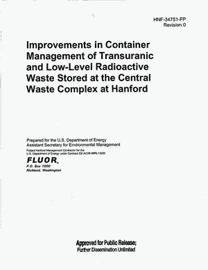 Primary view of object titled 'IMPROVEMENTS IN CONTAINER MANAGEMENT OF TRANSURANIC (TRU) AND LOW LEVEL RADIOACTIVE WASTE STORED AT THE CENTRAL WASTE COMPLEX (CWC) AT HANFORD'.