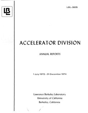 Primary view of object titled 'ACCELERATOR DIVISION ANNUAL REPORTS, 1 JULY 1972 12/31/1974'.