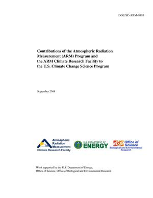 Primary view of object titled 'Contributions of the Atmospheric Radiation Measurement (ARM) Program and the ARM Climate Research Facility to the U.S. Climate Change Science Program'.