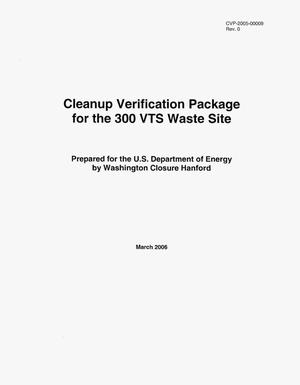 Primary view of object titled 'Cleanup Verification Package for the 300 VTS Waste Site'.