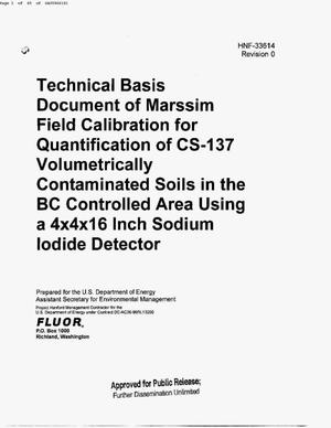Primary view of object titled 'TECHNICAL BASIS DOCUMENT OF MARSSIM FIELD CALIBRATION FOR QUANTIFICATION OF CS-137 VOLUMETRICALLY CONTAMINTED SOILS IN THE BC CONTROLLED AREA USING A 4 BY 4 BY 16 INCH SODIUM IODIDE DETECTOR'.