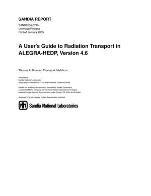 Primary view of object titled 'A user's guide to radiation transport in ALEGRA-HEDP : version 4.6.'.