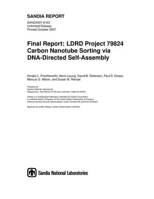 Primary view of object titled 'Final report : LDRD project 79824 carbon nanotube sorting via DNA-directed self-assembly.'.