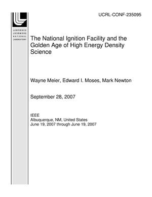 Primary view of object titled 'The National Ignition Facility and the Golden Age of High Energy Density Science'.