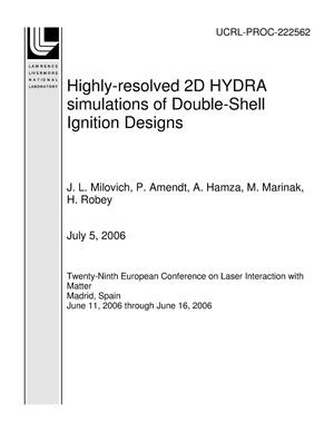 Primary view of object titled 'Highly-resolved 2D HYDRA simulations of Double-Shell Ignition Designs'.
