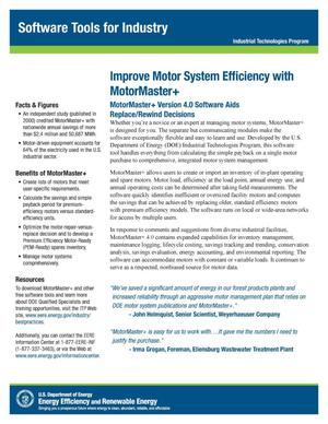 Primary view of object titled 'Improve Motor System Efficiency with MotorMaster+, Software Tools for Industry, Industrial Technologies Program (ITP) (Fact Sheet)'.