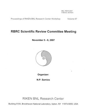 Primary view of object titled 'RBRC SCIENTIFIC REVIEW COMMITTEE MEETING - VOLUME 87'.