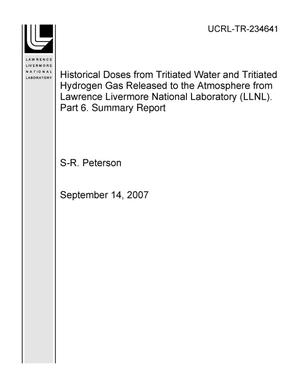 Primary view of object titled 'Historical Doses from Tritiated Water and Tritiated Hydrogen Gas Released to the Atmosphere from Lawrence Livermore National Laboratory (LLNL). Part 6. Summary'.