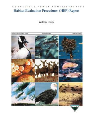 Primary view of object titled 'Habitat Evaluation Procedures (HEP) Report; Willow Creek, Technical Report 1993-1994.'.