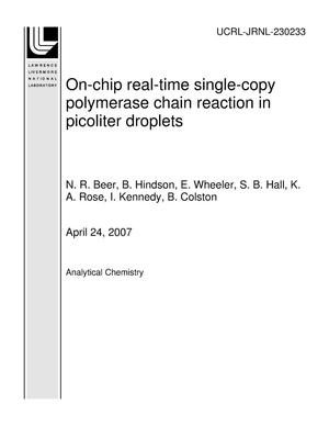 Primary view of object titled 'On-chip real-time single-copy polymerase chain reaction in picoliter droplets'.