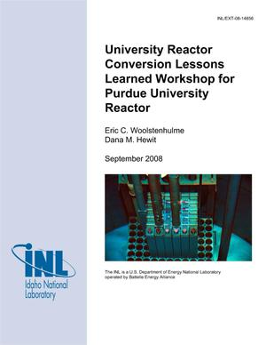 Primary view of object titled 'University Reactor Conversion Lessons Learned Workshop for Purdue University Reactor'.