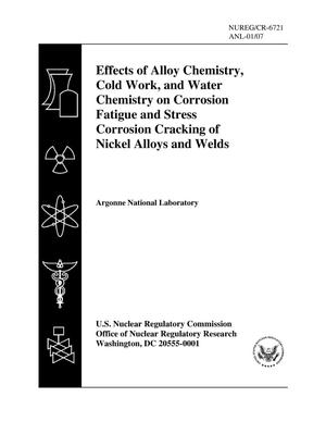 Primary view of object titled 'Effects of alloy chemistry, cold work, and water chemistry on corrosion fatigue and stress corrosion cracking of nickel alloys and welds.'.