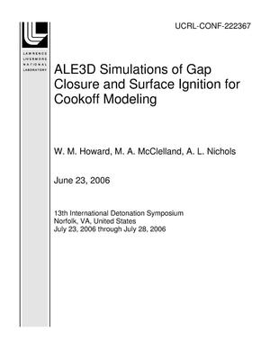 Primary view of object titled 'ALE3D Simulations of Gap Closure and Surface Ignition for Cookoff Modeling'.
