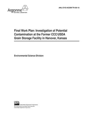 Primary view of object titled 'Final work plan: investigation of potential contamination at the former CCC/USDA grain storage facility in Hanover, Kansas.'.