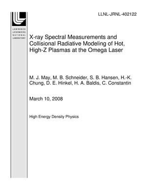 Primary view of object titled 'X-ray Spectral Measurements and Collisional Radiative Modeling of Hot, High-Z Plasmas at the Omega Laser'.