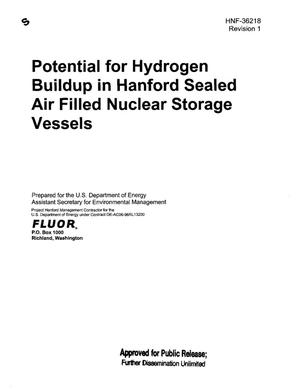 Primary view of object titled 'POTENTIAL FOR HYDROGEN BUILDUP IN HANFORD SEALED AIR FILLED NUCLEAR STORAGE VESSELS'.