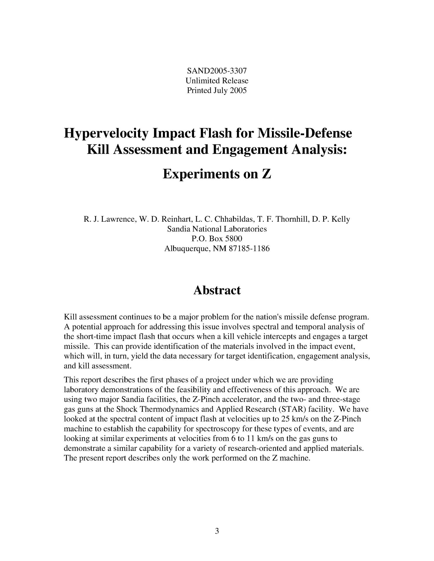 Hypervelocity impact flash for missile-defense kill assessment and engagement analysis : experiments on Z.                                                                                                      [Sequence #]: 3 of 32