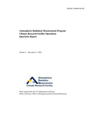 Primary view of object titled 'Atmospheric Radiation Measurement Program Climate Research Facility Operations Quarterly Report October 1 - December 31, 2005'.