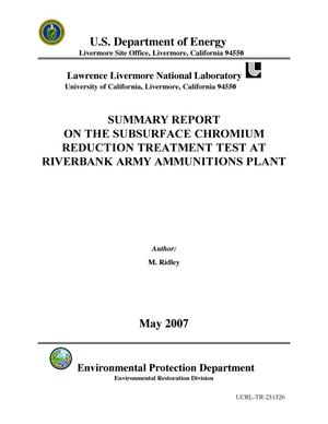 Primary view of object titled 'SUMMARY CONCLUSIONS FOR THE PILOT IN-SITU CHROMIUM REDUCTION TEST AT RIVERBANK ARMY AMMUNITIONS PLANT'.