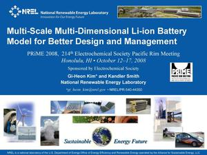 Primary view of object titled 'Multi-Scale Multi-Dimensional Li-Ion Battery Model for Better Design and Management (Presentation)'.