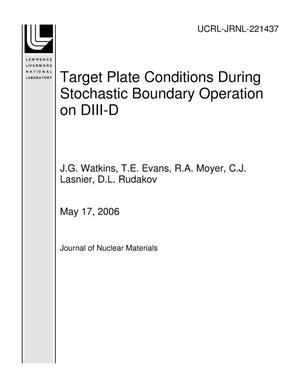 Primary view of object titled 'Target Plate Conditions During Stochastic Boundary Operation on DIII-D'.