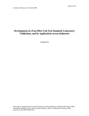 Primary view of object titled 'Development of a Fan-Filter Unit Test Standard, LaboratoryValidations, and its Applications across Industries'.