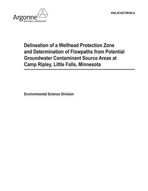 Primary view of object titled 'Delineation of a wellhead protection zone and determination of flowpaths from potential groundwater contaminant source areas at Camp Ripley, Little Falls, Minnesota.'.