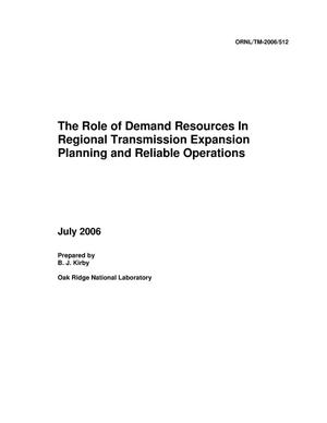 Primary view of object titled 'The Role of Demand Resources In Regional Transmission Expansion Planning and Reliable Operations'.