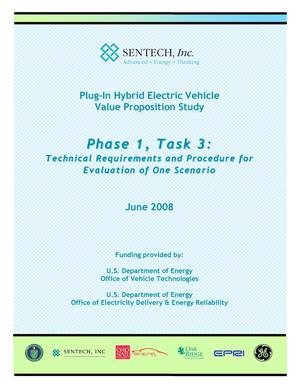 Primary view of object titled 'Plug-In Hybrid Electric Vehicle Value Proposition Study: Phase 1, Task 3: Technical Requirements and Procedure for Evaluation of One Scenario'.