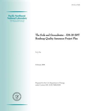 Primary view of object titled 'The Soils and Groundwater – EM-20 S&T Roadmap Quality Assurance Project Plan'.