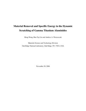 Primary view of object titled 'Material Removal and Specific Energy in the Dynamic Scratching of Gamma Titanium Aluminides'.