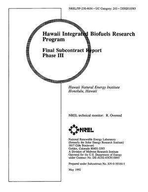 Primary view of object titled 'Hawaii Integrated Biofuels Research Program: Final Subcontract Report, Phase III'.