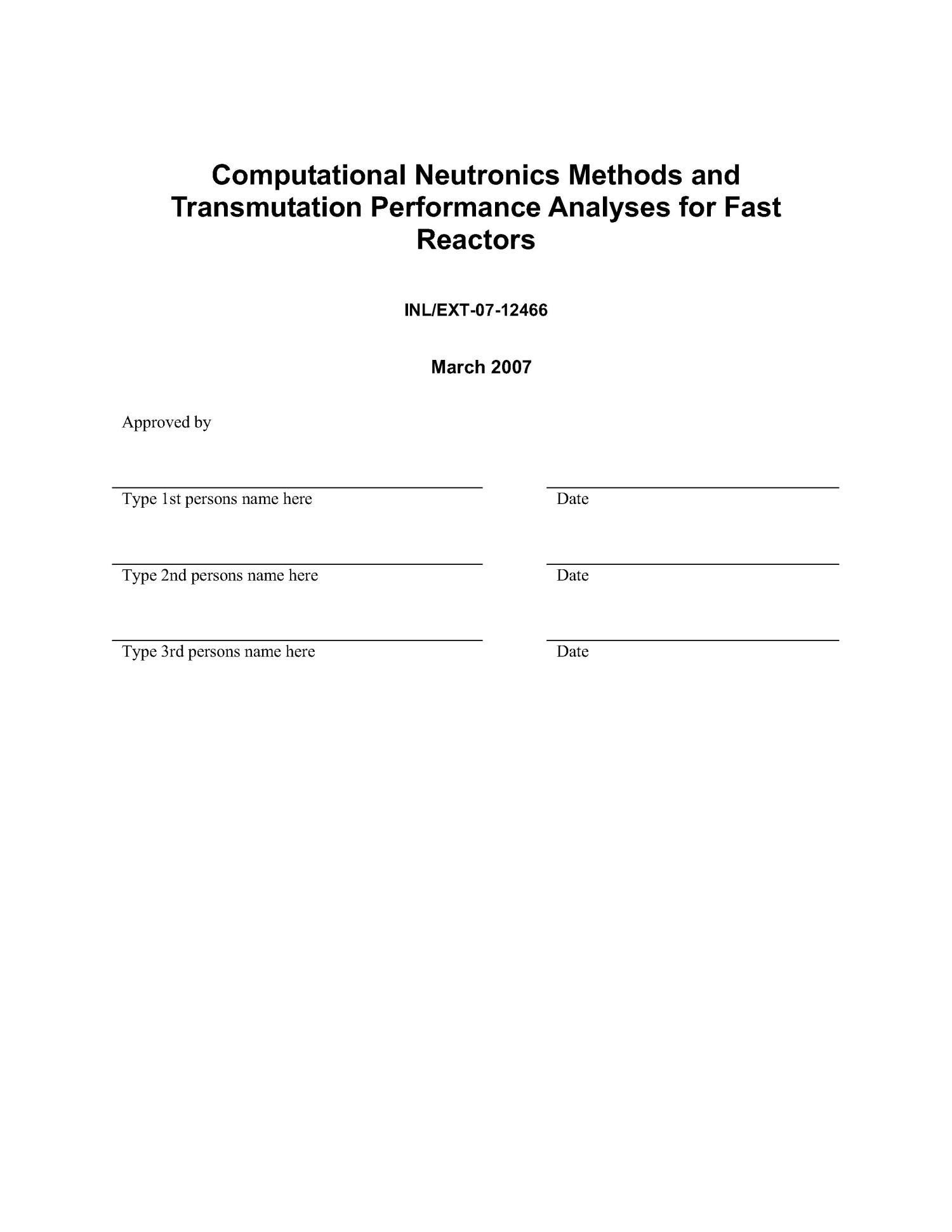 Computational Neutronics Methods and Transmutation Performance Analyses for Fast Reactors                                                                                                      [Sequence #]: 3 of 29