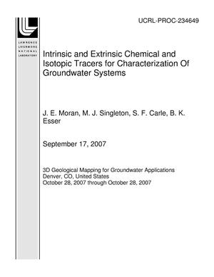 Primary view of object titled 'Intrinsic and Extrinsic Chemical and Isotopic Tracers for Characterization Of Groundwater Systems'.