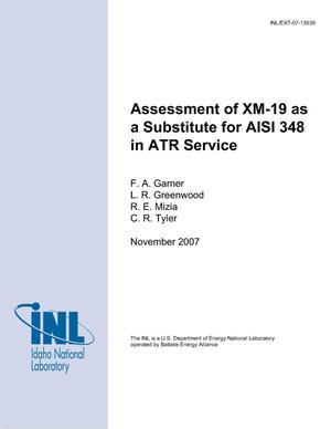 Primary view of object titled 'Assessment of XM-19 as a Substitute for AISI 348 in ATR Service'.