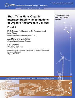 Primary view of object titled 'Short-Term Metal/Organic Interface Stability Investigations of Organic Photovoltaic Devices: Preprint'.
