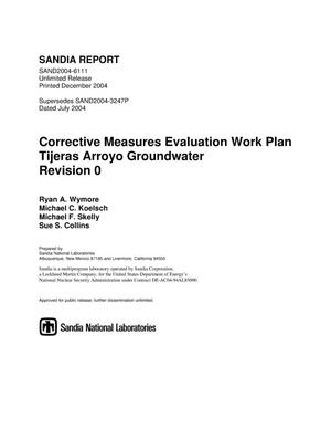 Primary view of object titled 'Corrective measures evaluation work plan : Tijeras Arroyo Groundwater : revision 0.'.