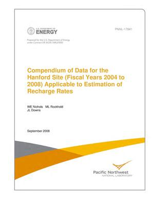 Primary view of object titled 'Compendium of Data for the Hanford Site (Fiscal Years 2004 to 2008) Applicable to Estimation of Recharge Rates'.