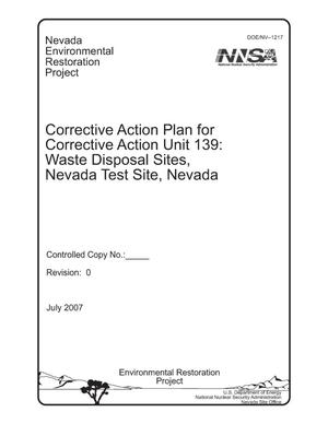 Primary view of object titled 'Corrective Action Plan for Corrective Action Unit 139: Waste Disposal Sites, Nevada Test Site, Nevada'.