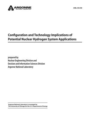 Primary view of object titled 'Configuration and technology implications of potential nuclear hydrogen system applications.'.