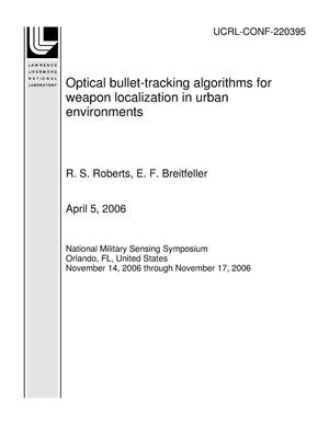 Primary view of object titled 'Optical bullet-tracking algorithms for weapon localization in urban environments'.
