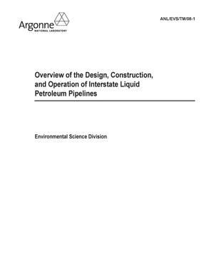 Primary view of object titled 'Overview of the design, construction, and operation of interstate liquid petroleum pipelines.'.