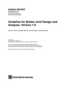 Primary view of object titled 'Guideline for bolted joint design and analysis : version 1.0.'.