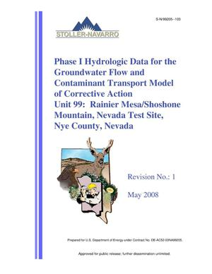 Primary view of object titled 'Phase I Hydrologic Data for the Groundwater Flow and Contaminant Transport Model of Corrective Action Unit 99: Rainier Mesa/Shoshone Mountain, Nevada Test Site, Nye County, Nevada, Revision 1'.