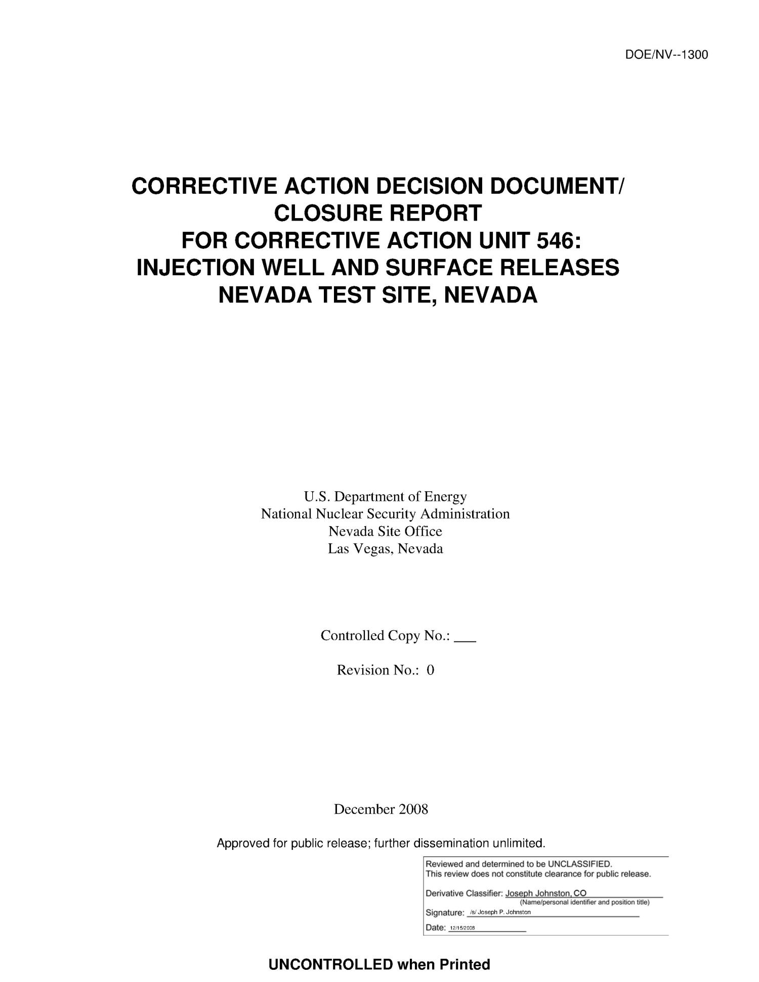 Corrective Action Decision Document/Closure Report for Corrective Action Unit 546: Injection Well and Surface Releases Nevada Test Site, Nevada, Revision 0                                                                                                      [Sequence #]: 3 of 171