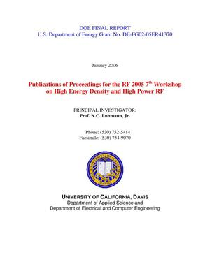 Primary view of object titled 'Publications of Proceedings for the RF 2005 7th Workshop on High Energy Density and High Power RF'.