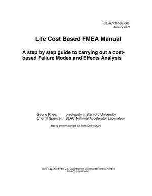 Primary view of object titled 'Life Cost Based FMEA Manual: A Step by Step Guide to Carrying Out a Cost-based Failure Modes and Effects Analysis'.
