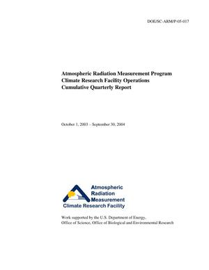Primary view of object titled 'Atmospheric Radiation Measurement Program Climate Research Facility Operations Cumulative Quarterly Report October 1, 2003 - September 30, 2004'.